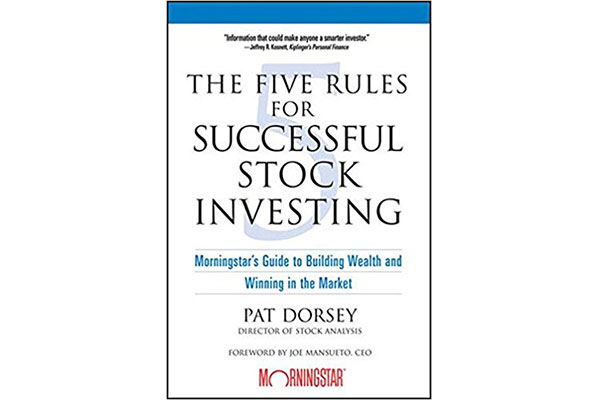 Five Rules For Successful Stock Investing - Pat Dorsey